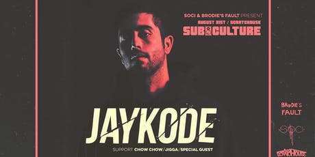 Subculture feat. Jaykode, Chow Chow & more! tickets