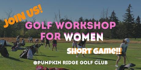 Golf Workshop for Women - Short Game! tickets
