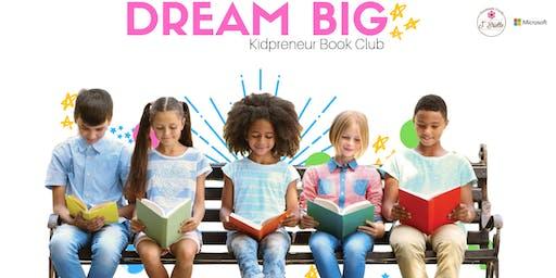 DREAM BIG Kidpreneur Book Club