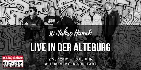 10 Jahre Hanak - Live in der Alteburg Tickets