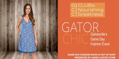 Gator Chic:  Gainesville's Game Day Fashion Event tickets