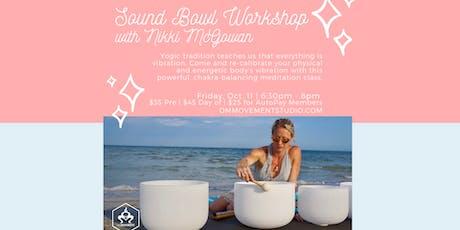 Sound Bowl Meditation with Nikki McGowan tickets