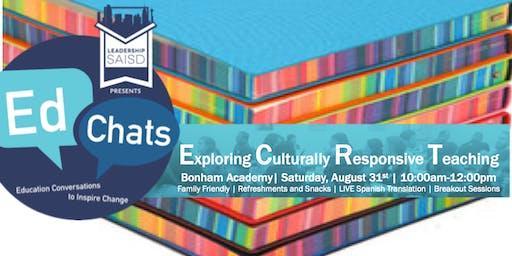 LSAISD EdChat: Exploring Culturally Responsive Teaching