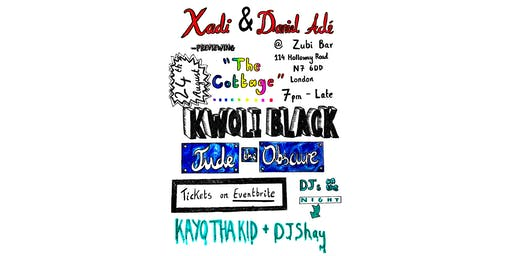 Xadi & Daniel Adé, Kwoli Black and Jude the Obscure: Live in London
