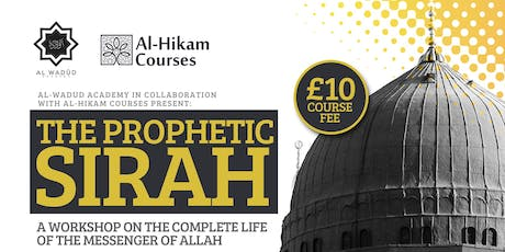 Prophetic Sirah tickets