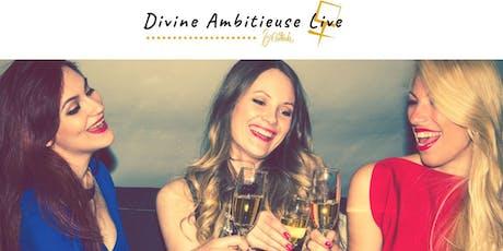 Divine Ambitieuse - développer votre entreprise - Montpellier billets