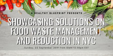 Showcasing Solutions on Food Waste Management and Reduction in NYC tickets