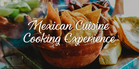 Mexican Cuisine Cooking Experience tickets