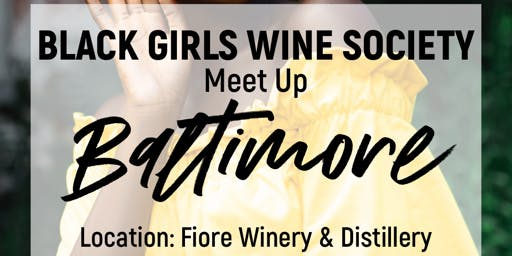 Black Girls Wine Society - Baltimore