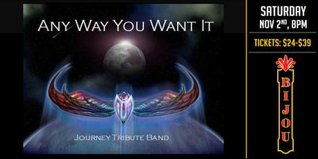 Journey Tribute - Any Way You want It tickets
