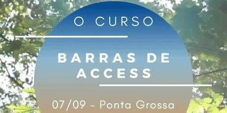 Formação Barras de Access em Ponta Grossa ingressos