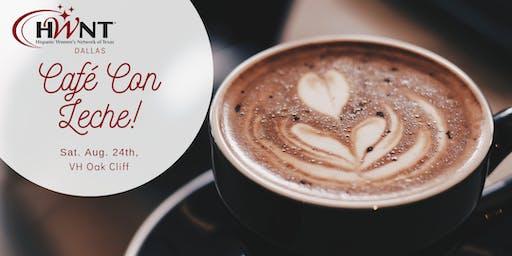HWNT Dallas | Café Con Leche & Networking