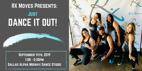 RX Moves Presents : Dance It Out ! tickets