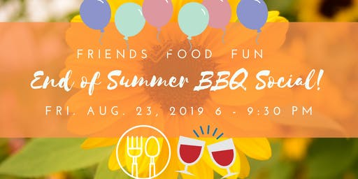 End of Summer BBQ Social!