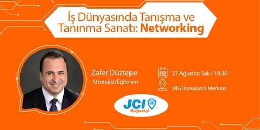 İş Dünyasında Tanışma ve Tanınma Sanatı: Networking - Zafer Düztepe
