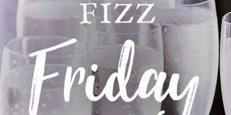 Fizz Friday, Fizz Friyay! tickets