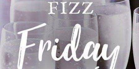 Fizz Friday, Fizz Friyay!