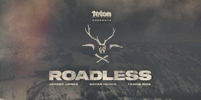 TETON GRAVITY RESEARCH: ROADLESS - EARLY SHOW