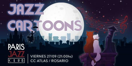Jazz Cartoons por Paris Jazz Club (ROSARIO) entradas