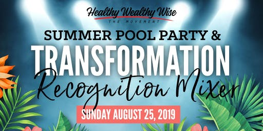 Summer Pool Party & Healthy Transformation Mixer