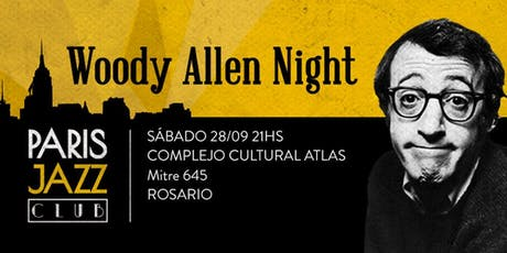 Woody Allen Night por Paris Jazz Club (ROSARIO) entradas