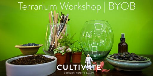 Terrarium Workshop (Always BYOB)