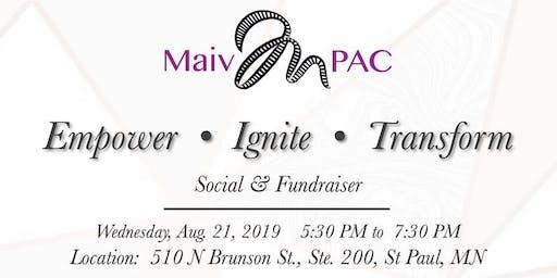 Maiv PAC Social and Fundraiser: EMPOWER • IGNITE • TRANSFORM