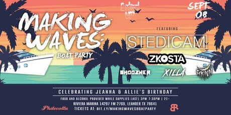 Making Waves: Boat Party tickets