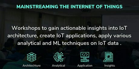 Workshop for Building, Deploying and securing Internet of Things solutions tickets
