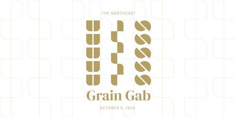 Northeast Grain Gab tickets