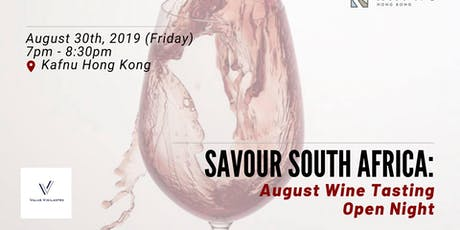 Savour South Africa - August  Wine Tasting Open Night tickets