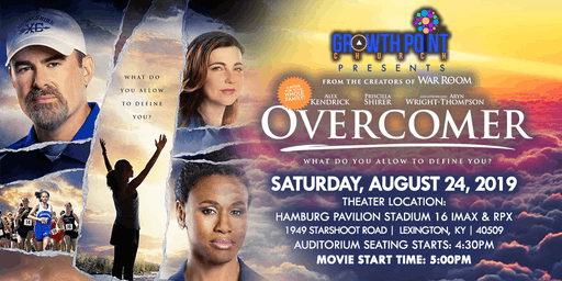 Overcomer Movie Presented by Growth Point Church