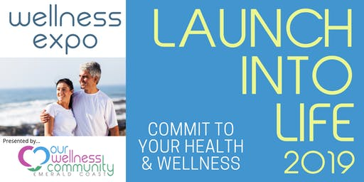 Launch Into Life Wellness Expo