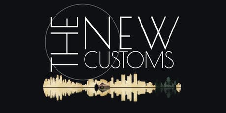 The New Customs tickets