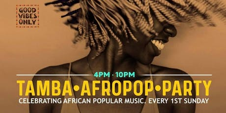 TAMBA! AfroPop Dance Party - 1st Sundays at The Continental tickets
