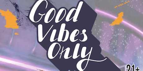 Good Vibes Only (GVO) tickets