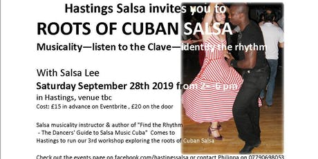 Roots of Cuban Salsa - Musicality, Listen to the Clave, Find the Rhythm tickets