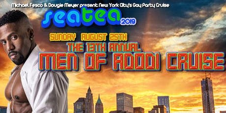 Sea Tea: NYC's Gay Party Cruise - Hosted by The Men of Adodi tickets