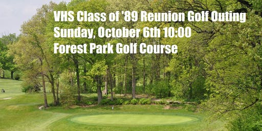 VHS Class of '89 Reunion Golf Outing