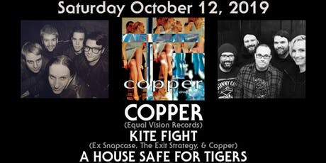Copper with Kite Fight and A House Safe for Tigers tickets