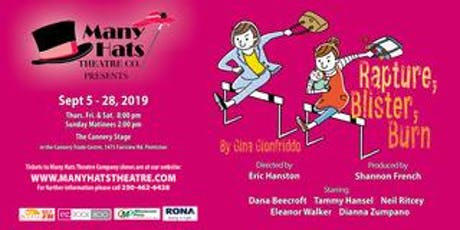 Rapture, Blister, Burn,  a Many Hats Theatre Production tickets