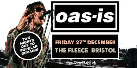 Oas-is Xmas Gig (Friday 27th December 2019) tickets