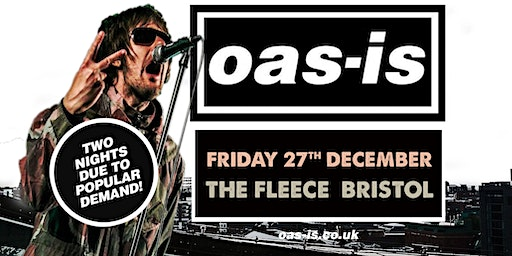 Oas-is Xmas Gig (Friday 27th December 2019)