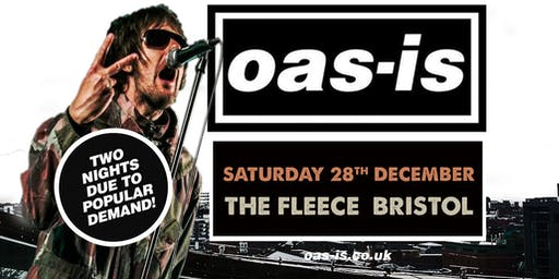 Oas-is Xmas Gig (Saturday 28th December 2019)