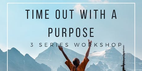 Time Out with a Purpose tickets