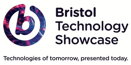 2019 Bristol Technology Showcase. Technologies of  tickets