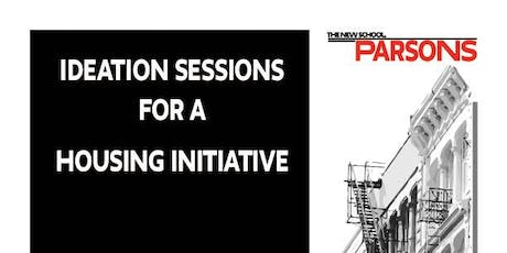 Ideation Session 2 for a  Housing Initiative - NYC Perspective tickets