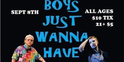 Boys Just Wanna Have Fun Drag King Show