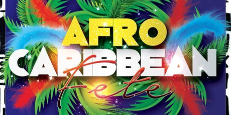 AFRO CARIBBEAN FETE tickets