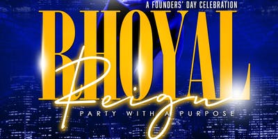 Rhoyal Reign - Party With A Purpose
